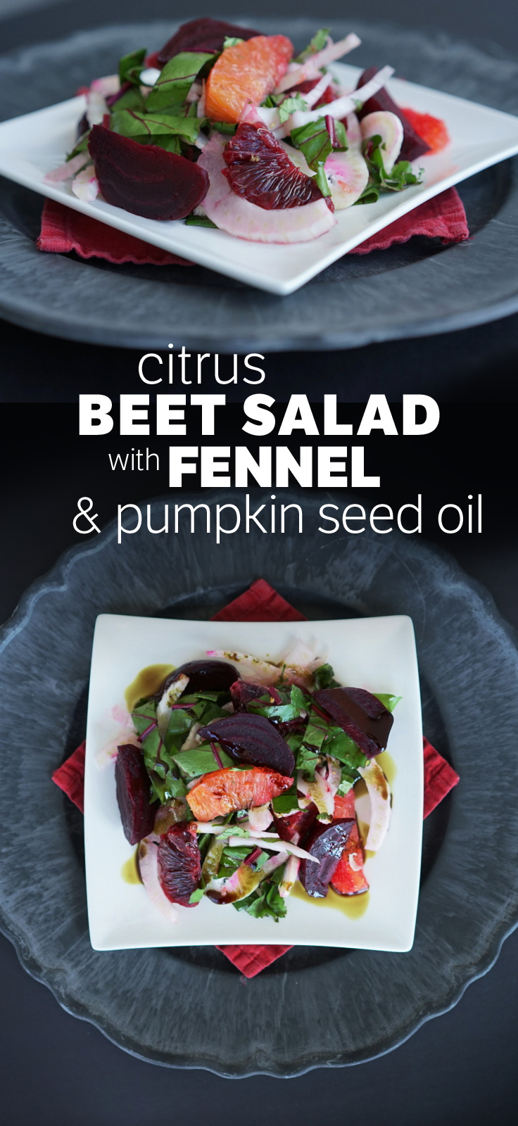 Citrus Beet Fennel Pumpkin Seed Oil Salad
